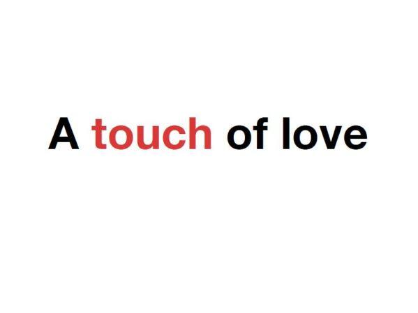 touchoflove